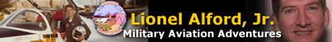 Lionel Alford, Jr., Military Aviation Adventures